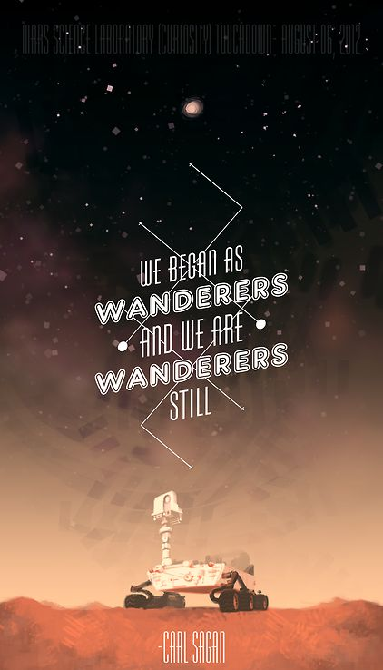 we began as wanderers, and we are wanderers still.