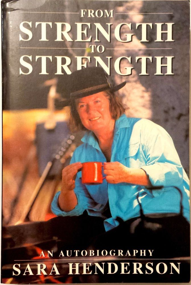 From Strength to Strength an Autobiography Sara Henderson very good used cond PB