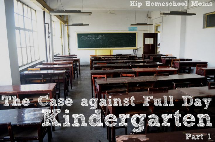 the case against full day kindergarten : part 1 at Hip Homeschool Moms  - Wildflower Ramblings