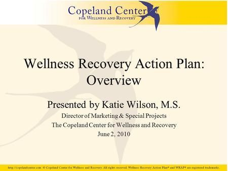 Wellness Recovery Action Plan: Overview>