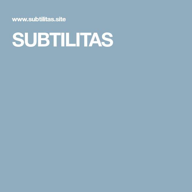SUBTILITAS