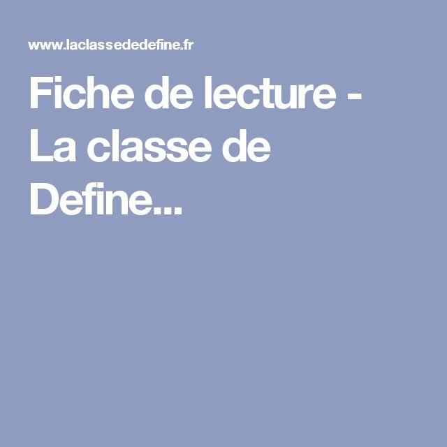 Fiche de lecture - La classe de Define...