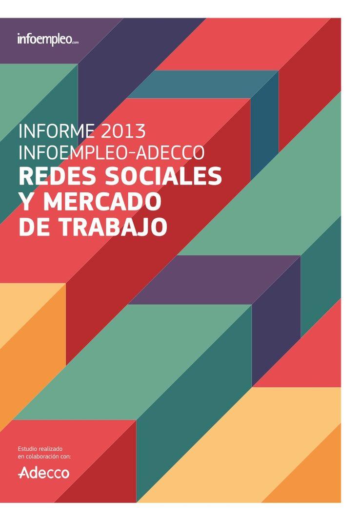 II Informe Infoempleo - Adecco sobre Redes Sociales y Mercado de Tr...
