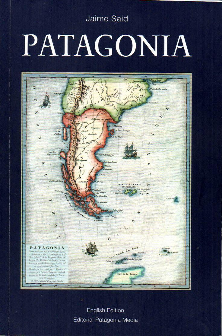 Patagonia. Jaime Said