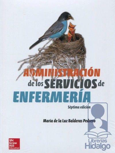 Administración de los servicios de enfermería: http://kmelot.biblioteca.udc.es/record=b1532521~S1*gag