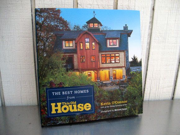 The Best Homes of This Old House from Kevin O'Connor