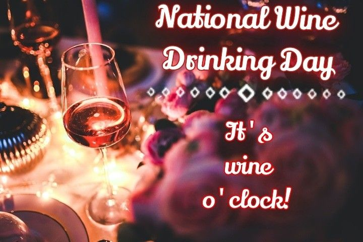 National Drink Wine Day In 2020 Drink Wine Day National Drink Wine Day Wine Drinks