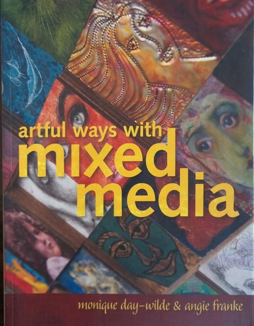 Buy Artful ways with mixed media - 144 pages for R110.00