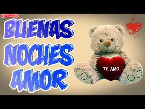 Hasta Mañana Amor, dulces sueños - YouTube