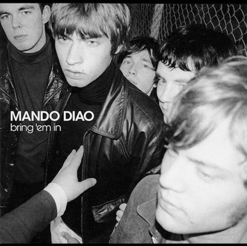 Mando Diao - Bring'em in, Grey