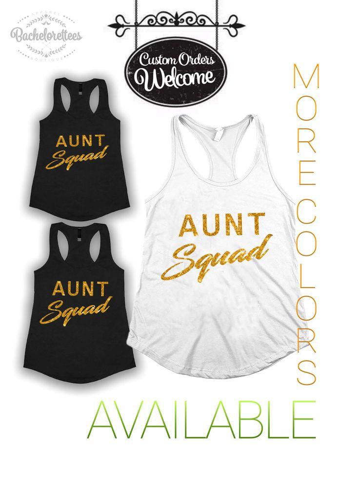 Aunt Squad Tank Top, Aunt Squad Shirt, bae best auntie ever, Best Aunt Ever Shirt, best auntie ever t shirt, Best Auntie Ever tanks, by Bachelorettees on Etsy