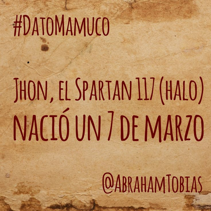 #DatoMamuco de hoy... feliz cumpleaños Jefe Maestro