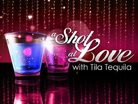 A Shot at Love with Tila Tequila - We watched this show on MTV.... amazing how long ago that was!