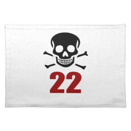 #22 Birthday Designs Cloth Placemat - #giftidea #gift #present #idea #number #22 #twenty-two #twentytwo #twentysecond #bday #birthday #22ndbirthday #party #anniversary #22nd