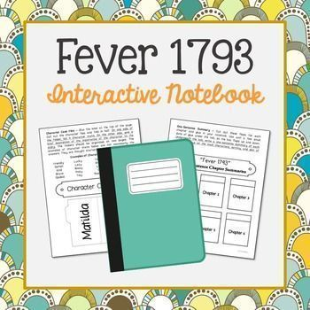 Fever 1793 by Laurie Halse Anderson Interactive Notebook. This interactive unit includes vocabulary terms, poetry, author biography research, themes, character traits, and chapter summary activities.