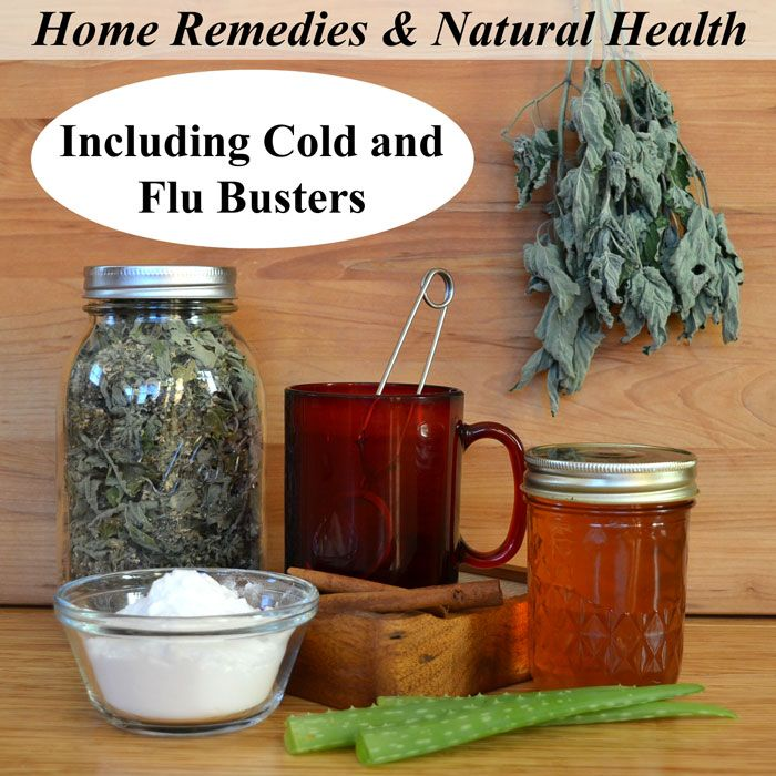 Home Remedies That Work – Use Natural Cures to Promote Wellness – Common Sense Home
