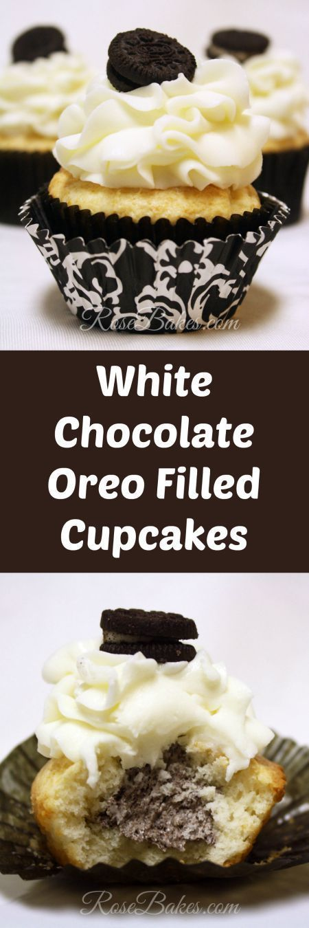 White Chocolate Oreo Filled Cupcakes: