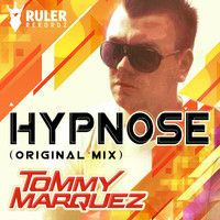 RRZ001 : Tommy Marquez – Hypnose (Original Mix) by Ruler Rekordz on SoundCloud