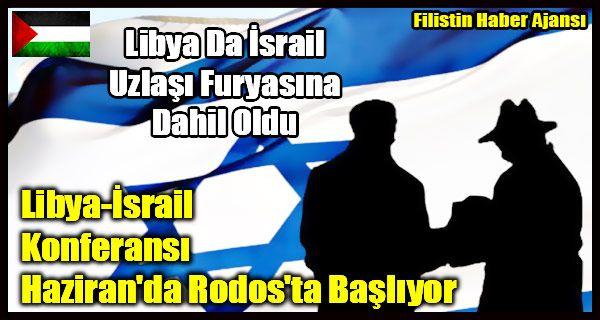 """İsrail'le ilişkilerini normalleştiren Arap ülkeleri arasında Libya da yerini alıyor. İsrail'de yayın yapan Maarev gazetesi, Haziran ayında Libyalı Yahudilerin Libya'dan çıkışının 50. Yılı münasebetiyle Yunanistan'ın Rodos adasında """"Libya ile İsrail Uzlaşısı Konferansı""""nın düzenleneceğini açıkladı.   #arap ülkeleri israil #filistin haber #islam dünyası israil #israil ilişkileri #israil normalleşme #libya israil #libya israil u"""