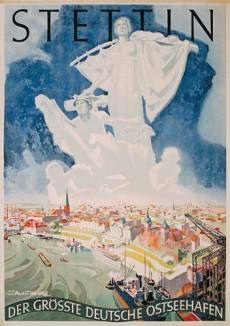 Werner von Axster-Heudtlass (1898-1949), travel poster for German port city of Stettin (now in Poland) 1934