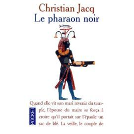 Le Pharaon Noir de Christian Jacq