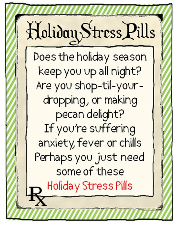 """Parties and Patterns: Printable Labels """"Holiday Stress Pills"""""""