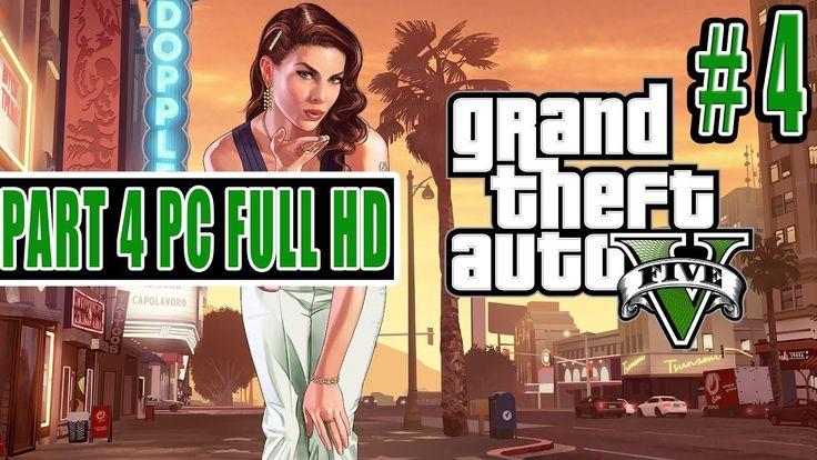 تختيم جراند ثفت أوتو 5 #4 / 4 Grand Theft Auto 5 GamePlay Part