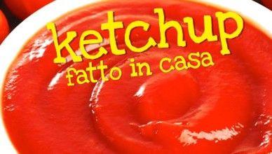 KETCHUP FATTO IN CASA DA BENEDETTA  – Easy Homemade Ketchup Recipe