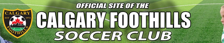 Calgary Foothills Soccer Club Powered by Goalline Sports Administration Software
