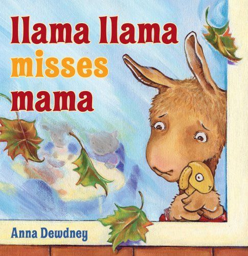 Llama Llama Misses Mama, http://www.amazon.co.uk/dp/0670061980/ref=cm_sw_r_pi_awd_2xILsb066CPEN