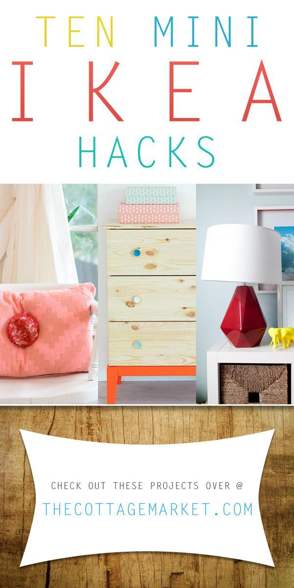 Ten Mini Ikea Hacks - The Cottage Market