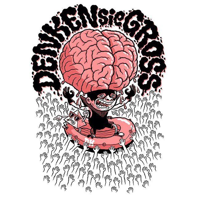 DENKEN SIE GROSS! T-shirt design for @deichkind_official Concept and idea by @bravadomerch #deichkind #denkensiegroß #thinkbig #brain #gummiboot #sultangünther #gehirn #tshirtdesign #illustration #bravado #michaelhackerillustration