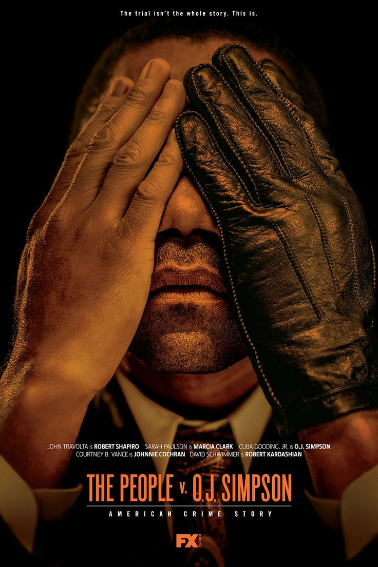 American Crime Story : The people VS OJ Simpson