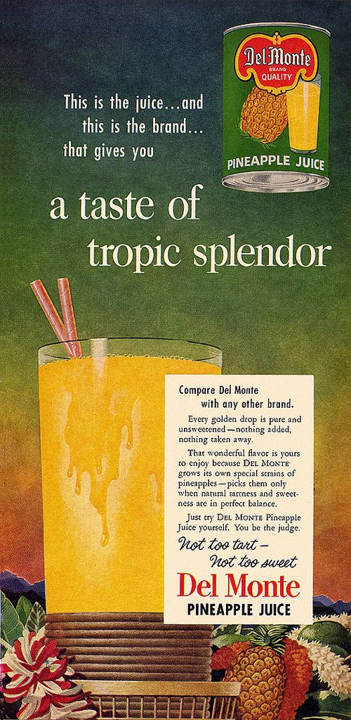Del Monte Pineapple Juice Ad, 1952. From the August issue of Sunset magazine.