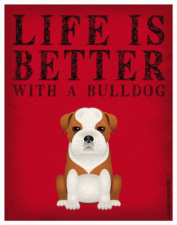 Life is Better with a Bulldog Art Print 11x14 - Custom Dog Print via Etsy