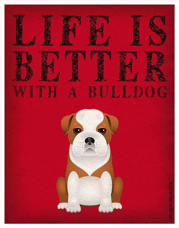 Life is Better with a Bulldog Art Print 11x14 - Custom Dog Print via Etsy
