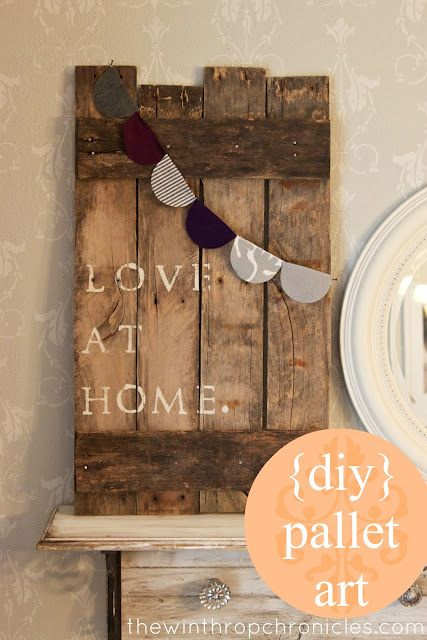 love at home deconstructed pallet art: Pallets Art, Pallets Signs, Design Interiors, Pallet Art, Winthrop Chronicles, Diy Home, Modern Houses Design, Modern Home, Design Home