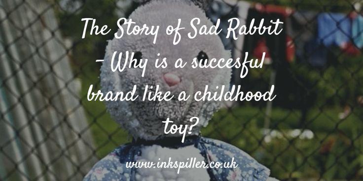 The Story of Sad Rabbit #brandpersonality #branding #success #business