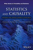 """Statistics and Causality : Methods for Applied Empirical Research by Wolfgang Wiedermann and Alexander von Eye.  """"A one-of-a-kind guide to identifying and dealing with modern statistical developments in causality Written by a group of well-known experts, Statistics and Causality: Methods for Applied Empirical Research focuses on the most up-to-date developments in statistical methods in respect to causality."""""""