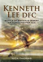 Kenneth Lee DFC - Battle of Britain & Desert Air Force Fighter Ace