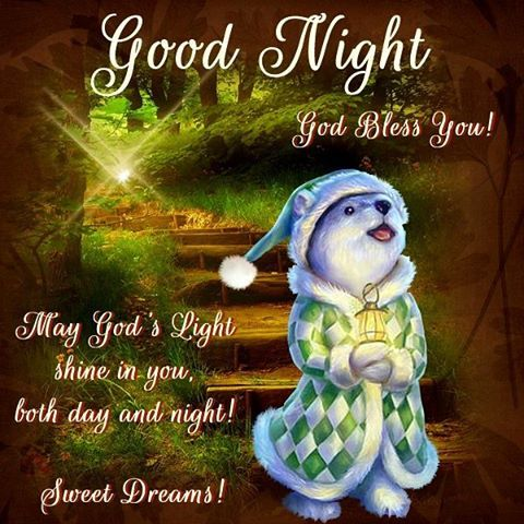 Good Night, God Bless You! Sweet Dreams