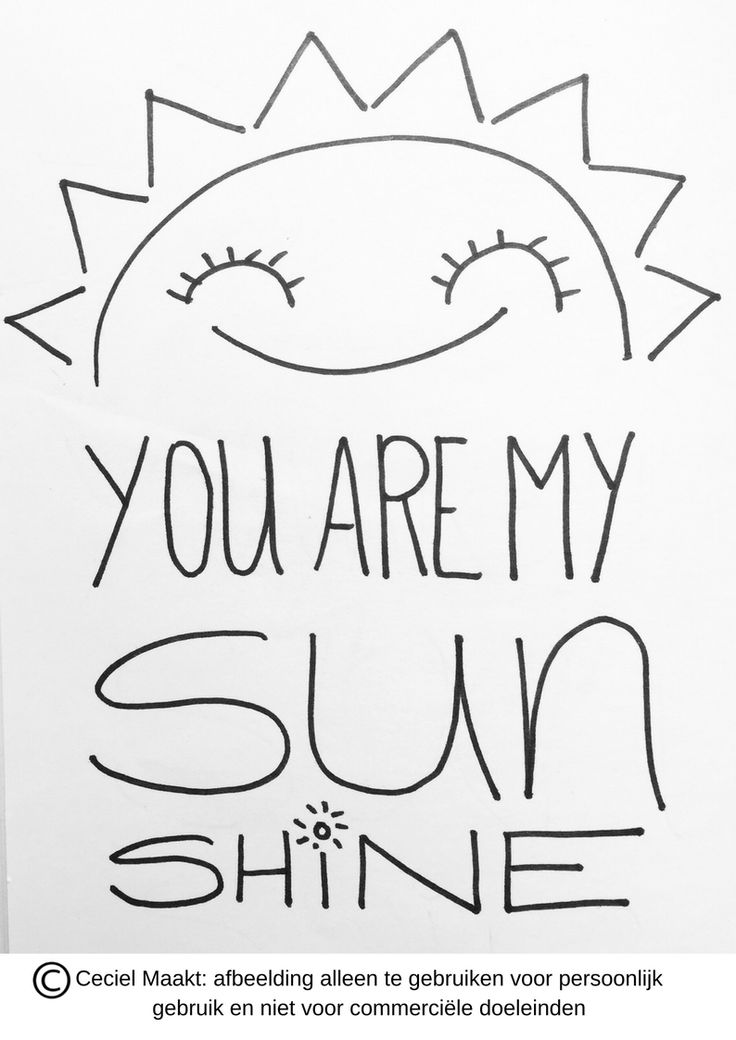 You are my sunshine #quote, #sjabloon #freebie #zomer #gratis #krijtstifttekening #raamtekening te gebruiken voor persoonlijk gebruik niet voor commercieel gebruik. #cecielmaakt