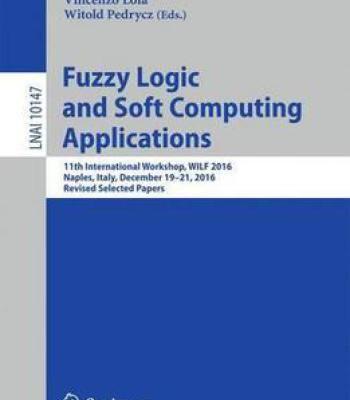 Fuzzy Logic And Soft Computing Applications PDF