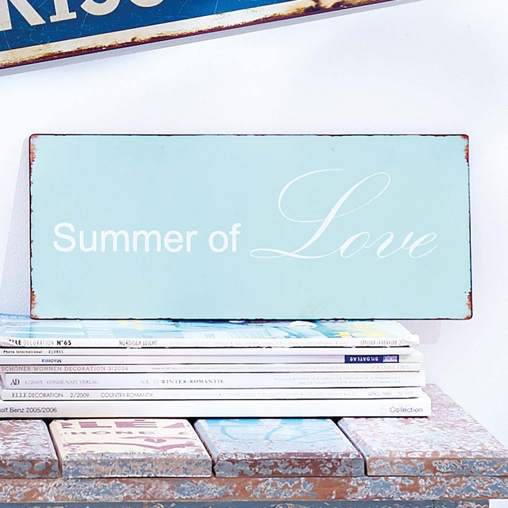 Summer of Love: Blechschild #impressionen #quote