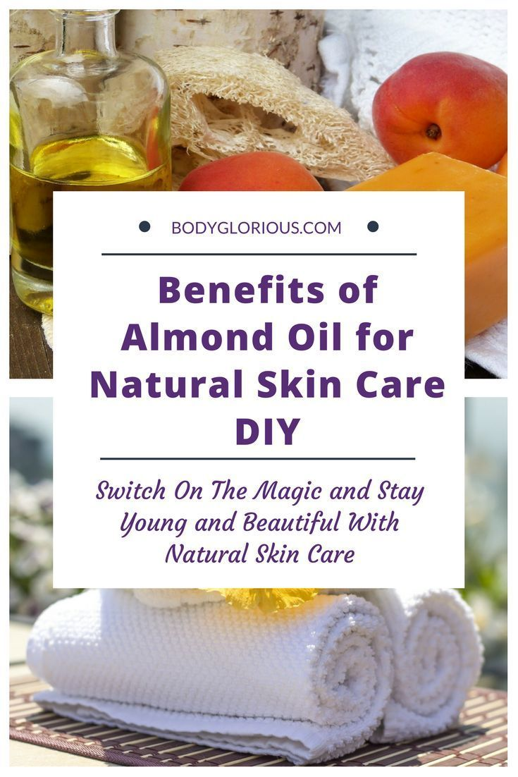 Almond Oil Benefits For Natural Skin Care Scrubs And More Diy
