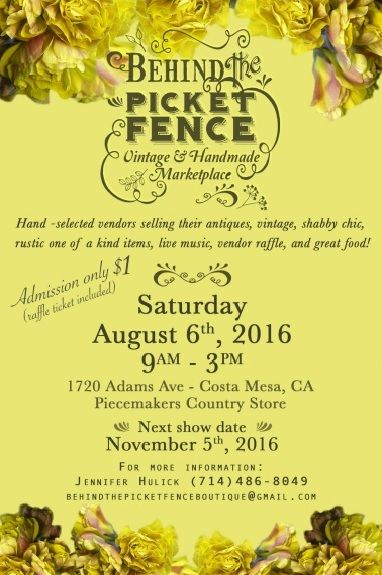 Behind The Picket Fence Vintage Handmade Marketplace August 6th In Costa Mesa Vintage Home Decorvintage
