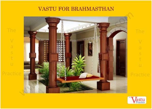 Vastu For Brahmasthan The Center Of The House Is The Brahmasthan