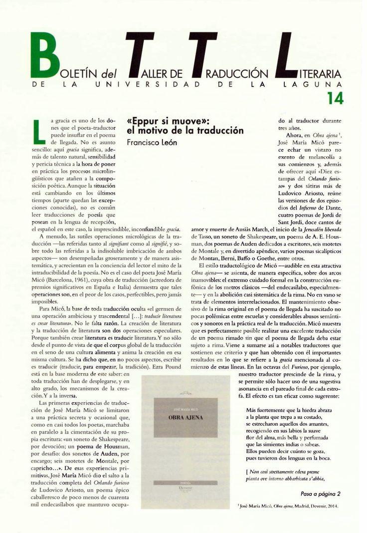 Boletín del Taller de Traducción Literaria de la Universidad de La Laguna nº 14/ coordinación de Andrés Sánchez Robayna y Jesús Díaz Armas. -- N.1(otoño 2011)-. -- La Laguna : Taller de Traducción Literaria de la Universidad de La Laguna, 2011-     (Cuatrimestral) .--- http://absysnetweb.bbtk.ull.es/cgi-bin/abnetopac01?TITN=467146