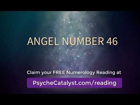 Angel Number 46: The Meanings of Angel Number 46