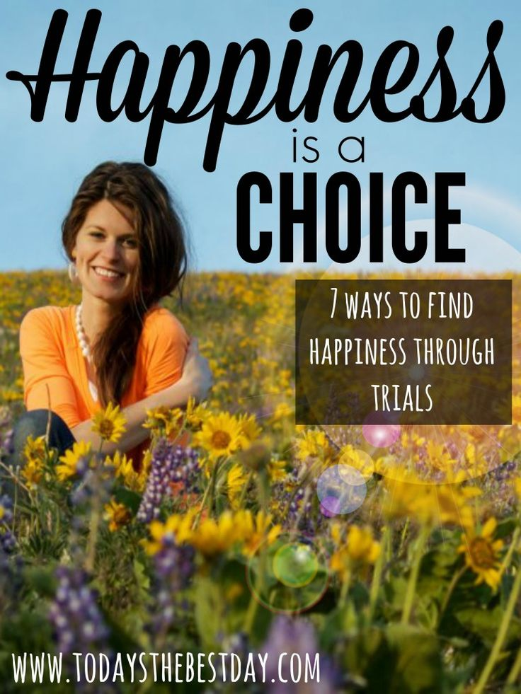 7 Ways To Find Happiness Through Trials - Great tips on how to be HAPPY, even through hard times.